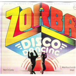 ZORBA DISCO DANCING - OLYMPIC UNION & THE ATHENS